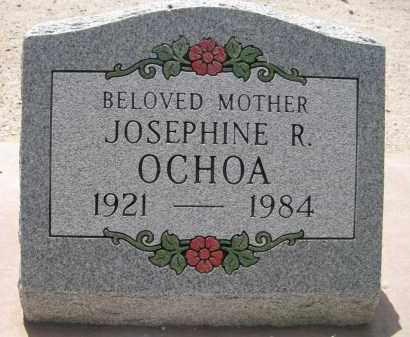OCHOA, JOSEPHINE R. - Pima County, Arizona   JOSEPHINE R. OCHOA - Arizona Gravestone Photos