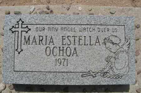 OCHOA, MARIA ESTELLA - Pima County, Arizona | MARIA ESTELLA OCHOA - Arizona Gravestone Photos
