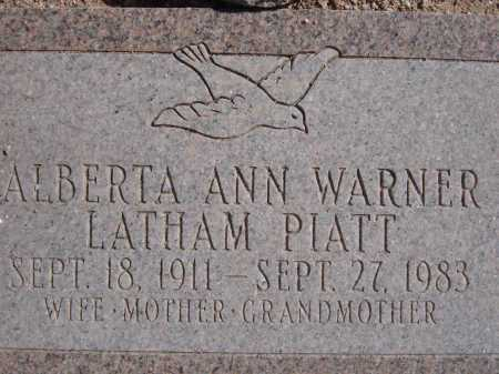 PIATT, ALBERTA ANN WARNER LATHAM - Pima County, Arizona | ALBERTA ANN WARNER LATHAM PIATT - Arizona Gravestone Photos
