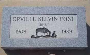 POST, ORVILLE KELVIN - Pima County, Arizona | ORVILLE KELVIN POST - Arizona Gravestone Photos