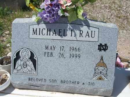 RAU, MICHAEL I. - Pima County, Arizona | MICHAEL I. RAU - Arizona Gravestone Photos
