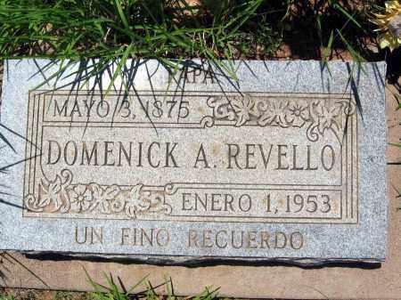 REVELLO, DOMENICK A. - Pima County, Arizona | DOMENICK A. REVELLO - Arizona Gravestone Photos