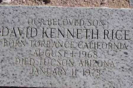 RICE, DAVID KENNETH - Pima County, Arizona | DAVID KENNETH RICE - Arizona Gravestone Photos