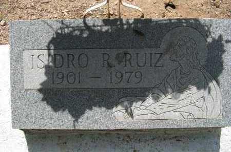 RUIZ, ISIDRO R. - Pima County, Arizona | ISIDRO R. RUIZ - Arizona Gravestone Photos