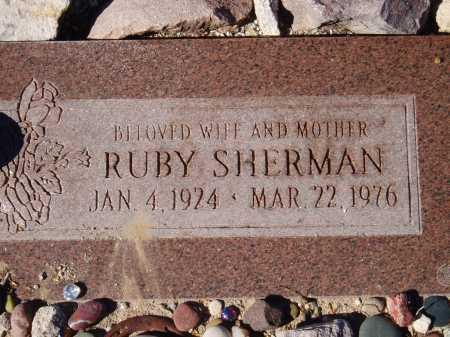 SHERMAN, RUBY - Pima County, Arizona   RUBY SHERMAN - Arizona Gravestone Photos