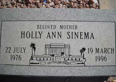 SINEMA, HOLLY ANN - Pima County, Arizona | HOLLY ANN SINEMA - Arizona Gravestone Photos