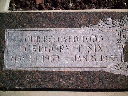 SIX, TODD GREGORY T. - Pima County, Arizona | TODD GREGORY T. SIX - Arizona Gravestone Photos