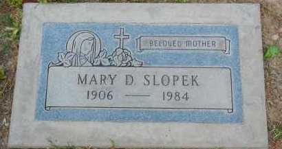 SLOPEK, MARY D. - Pima County, Arizona | MARY D. SLOPEK - Arizona Gravestone Photos