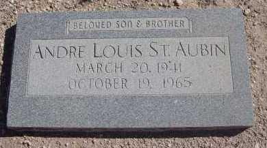 ST. AUBIN, ANDRE LOUIS - Pima County, Arizona   ANDRE LOUIS ST. AUBIN - Arizona Gravestone Photos
