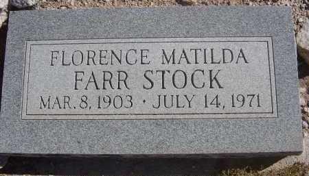 FARR STOCK, FLORENCE MATILDA - Pima County, Arizona | FLORENCE MATILDA FARR STOCK - Arizona Gravestone Photos