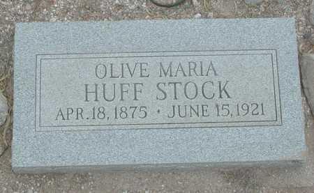 HUFF STOCK, OLIVE MARIA - Pima County, Arizona | OLIVE MARIA HUFF STOCK - Arizona Gravestone Photos