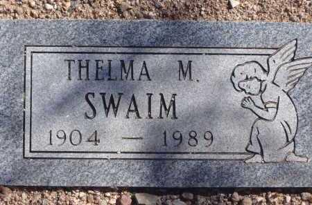 SWAIM, THELMA M. - Pima County, Arizona | THELMA M. SWAIM - Arizona Gravestone Photos