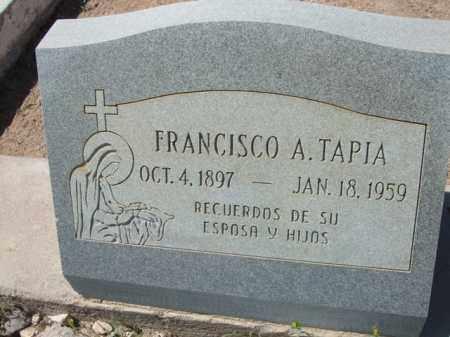 TAPIA, FRANCISCO A. - Pima County, Arizona | FRANCISCO A. TAPIA - Arizona Gravestone Photos