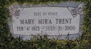 TRENT, MARY MIRA - Pima County, Arizona | MARY MIRA TRENT - Arizona Gravestone Photos