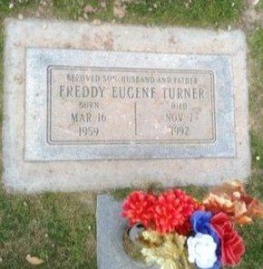 TURNER, FREDDY EUGENE - Pima County, Arizona | FREDDY EUGENE TURNER - Arizona Gravestone Photos