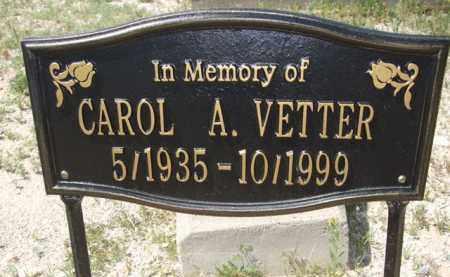 VETTER, CAROL A. - Pima County, Arizona | CAROL A. VETTER - Arizona Gravestone Photos