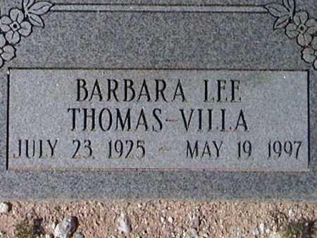 THOMAS VILLA, BARBARA LEE - Pima County, Arizona   BARBARA LEE THOMAS VILLA - Arizona Gravestone Photos