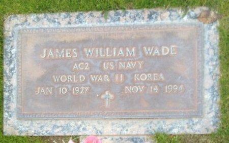 WADE, JAMES WILLIAM - Pima County, Arizona | JAMES WILLIAM WADE - Arizona Gravestone Photos