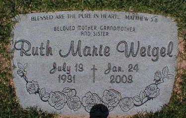 WEIGEL, RUTH MARIE - Pima County, Arizona | RUTH MARIE WEIGEL - Arizona Gravestone Photos