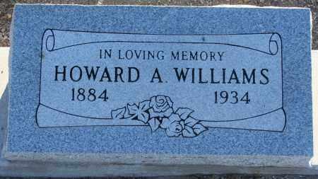 WILLIAMS, HOWARD ALVIN - Pima County, Arizona | HOWARD ALVIN WILLIAMS - Arizona Gravestone Photos
