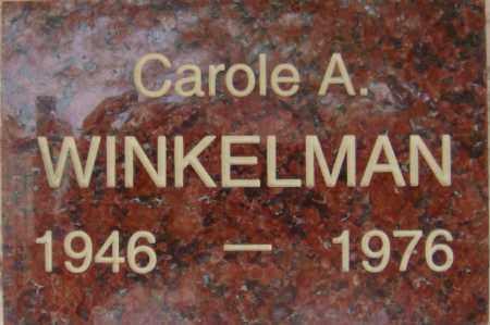 WINKELMAN, CAROLE A. - Pima County, Arizona | CAROLE A. WINKELMAN - Arizona Gravestone Photos