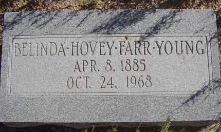 YOUNG, BELINDA HOVEY FARR - Pima County, Arizona | BELINDA HOVEY FARR YOUNG - Arizona Gravestone Photos