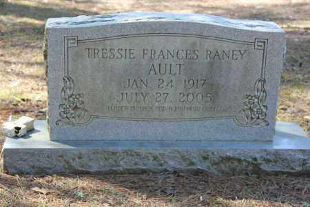 RANEY AULT, TRESSIE FRANCES - Cleveland County, Arkansas | TRESSIE FRANCES RANEY AULT - Arkansas Gravestone Photos