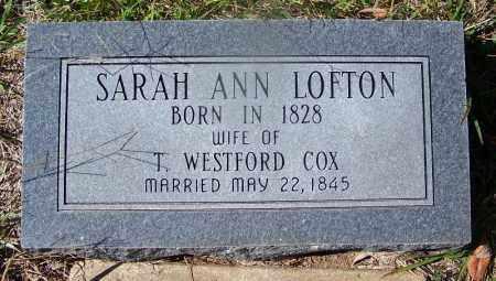 LOFTON COX, SARAH ANN - Cleveland County, Arkansas   SARAH ANN LOFTON COX - Arkansas Gravestone Photos