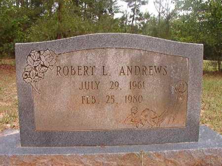ANDREWS, ROBERT L - Columbia County, Arkansas | ROBERT L ANDREWS - Arkansas Gravestone Photos