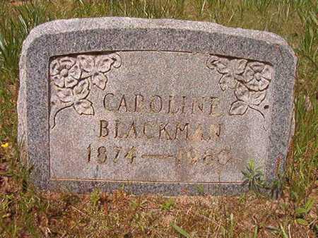 BLACKMAN, CAROLINE - Columbia County, Arkansas | CAROLINE BLACKMAN - Arkansas Gravestone Photos
