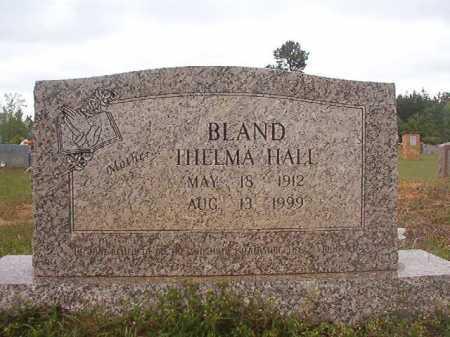 HALL BLAND, THELMA - Columbia County, Arkansas | THELMA HALL BLAND - Arkansas Gravestone Photos