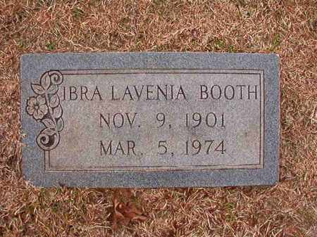 BOOTH, IBRA LAVENIA - Columbia County, Arkansas | IBRA LAVENIA BOOTH - Arkansas Gravestone Photos
