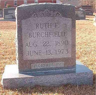 BURCHFIELD, RUTH F - Columbia County, Arkansas | RUTH F BURCHFIELD - Arkansas Gravestone Photos