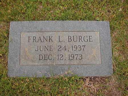 BURGE, FRANK L - Columbia County, Arkansas | FRANK L BURGE - Arkansas Gravestone Photos