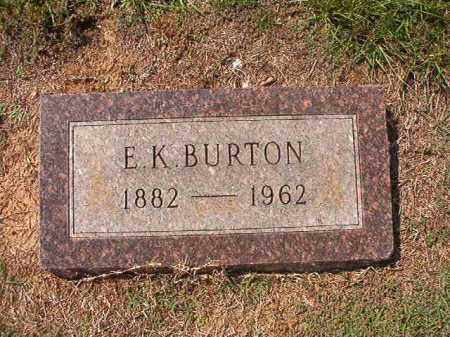 BURTON, E K - Columbia County, Arkansas | E K BURTON - Arkansas Gravestone Photos