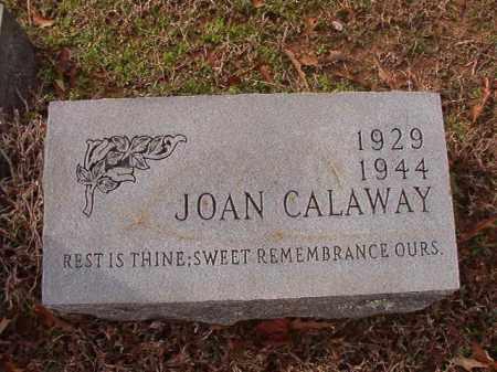 CALAWAY, JOAN - Columbia County, Arkansas | JOAN CALAWAY - Arkansas Gravestone Photos