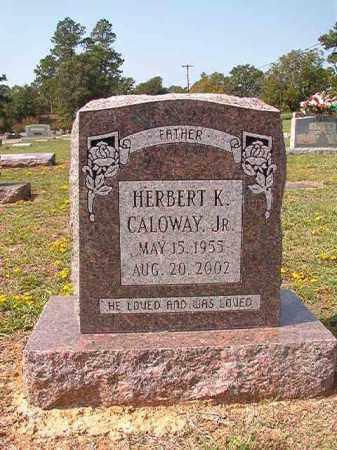 CALOWAY, JR, HERBERT K - Columbia County, Arkansas | HERBERT K CALOWAY, JR - Arkansas Gravestone Photos