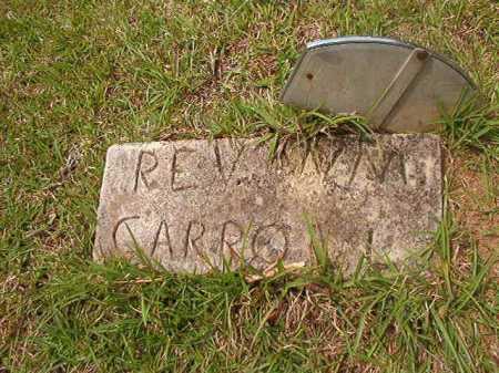 CARROLL, REV, WILLIAM - Columbia County, Arkansas | WILLIAM CARROLL, REV - Arkansas Gravestone Photos
