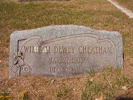 CHEATHAM, WILLIAM DEWEY - Columbia County, Arkansas | WILLIAM DEWEY CHEATHAM - Arkansas Gravestone Photos
