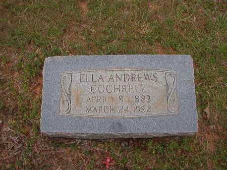 ANDREWS COCHRELL, ELLA - Columbia County, Arkansas | ELLA ANDREWS COCHRELL - Arkansas Gravestone Photos