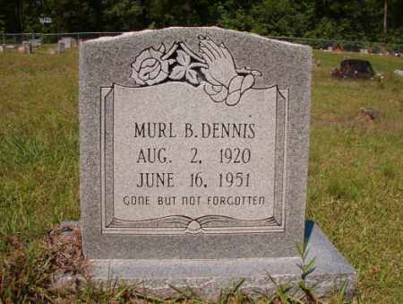 DENNIS, MURL B - Columbia County, Arkansas | MURL B DENNIS - Arkansas Gravestone Photos