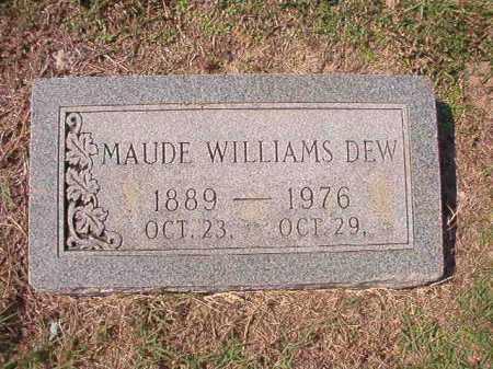 WILLIAMS DEW, MAUDE - Columbia County, Arkansas   MAUDE WILLIAMS DEW - Arkansas Gravestone Photos