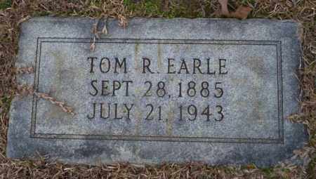 EARLE, TOM R - Columbia County, Arkansas | TOM R EARLE - Arkansas Gravestone Photos