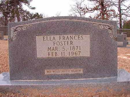 FOSTER, ELLA FRANCES - Columbia County, Arkansas   ELLA FRANCES FOSTER - Arkansas Gravestone Photos