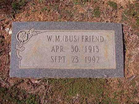 FRIEND, W M (BUS) - Columbia County, Arkansas   W M (BUS) FRIEND - Arkansas Gravestone Photos