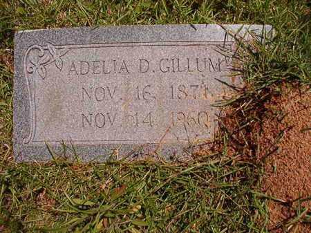 GILLUM, ADELIA D - Columbia County, Arkansas | ADELIA D GILLUM - Arkansas Gravestone Photos