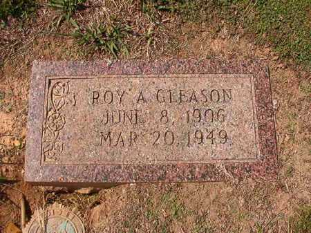GLEASON, ROY A - Columbia County, Arkansas | ROY A GLEASON - Arkansas Gravestone Photos