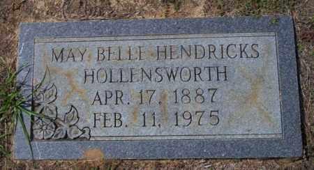 HENDRICKS HOLLENSWORTH, MAY BELLE - Columbia County, Arkansas | MAY BELLE HENDRICKS HOLLENSWORTH - Arkansas Gravestone Photos