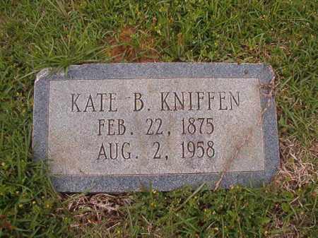 KNIFFEN, KATE B - Columbia County, Arkansas | KATE B KNIFFEN - Arkansas Gravestone Photos