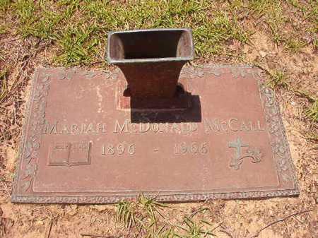 MCDONALD MCCALL, MARIAH - Columbia County, Arkansas | MARIAH MCDONALD MCCALL - Arkansas Gravestone Photos